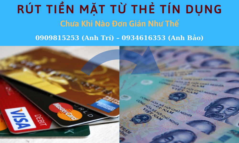 Rút tiền thẻ tín dụng dễ dàng, nhanh chóng, an toàn